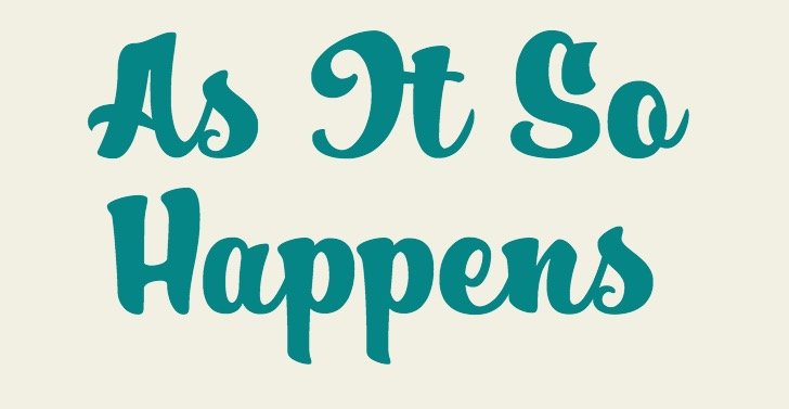 """As It So Happens"" - A screen shot of the title for the website described in the entry that follows."